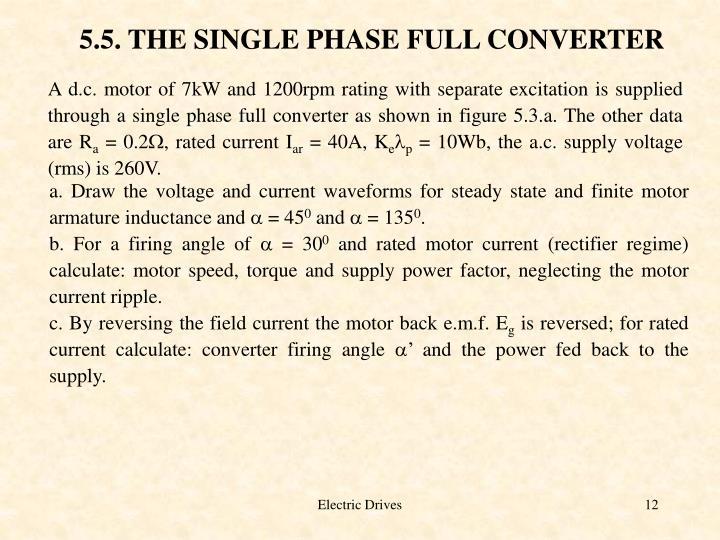 5.5. THE SINGLE PHASE FULL CONVERTER