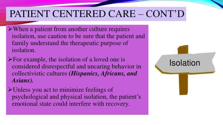 PATIENT CENTERED CARE – CONT'D