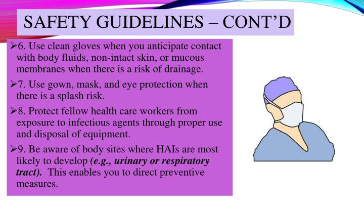 SAFETY GUIDELINES – CONT'D