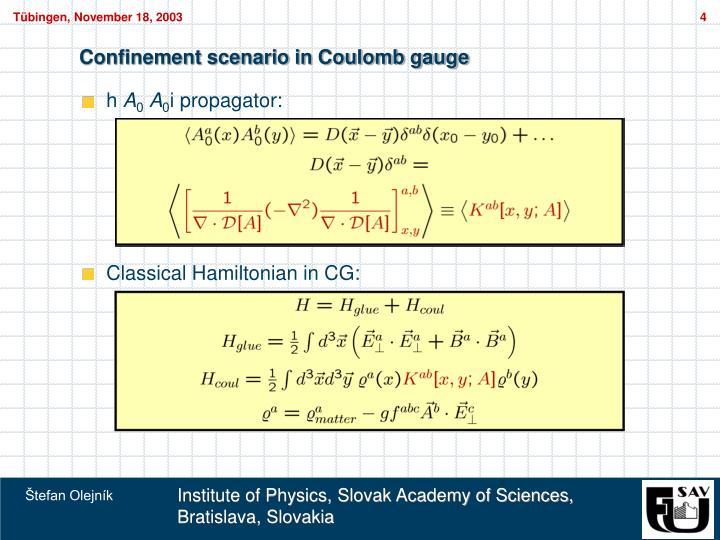 Confinement scenario in Coulomb gauge