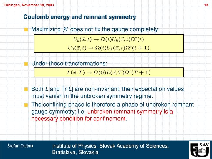 Coulomb energy and remnant symmetry