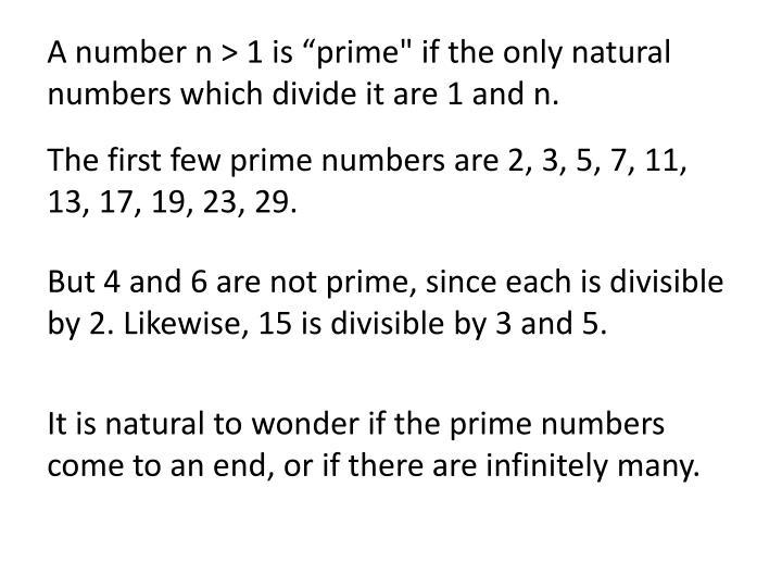 A number n > 1 is