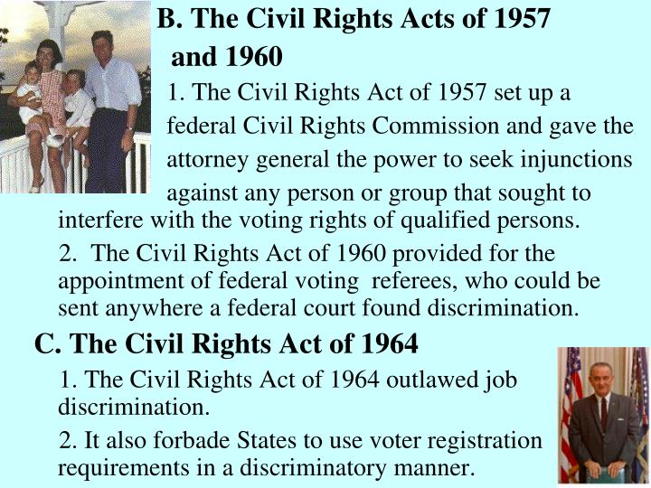 B. The Civil Rights Acts of 1957