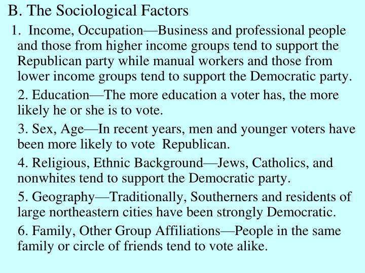 B. The Sociological Factors