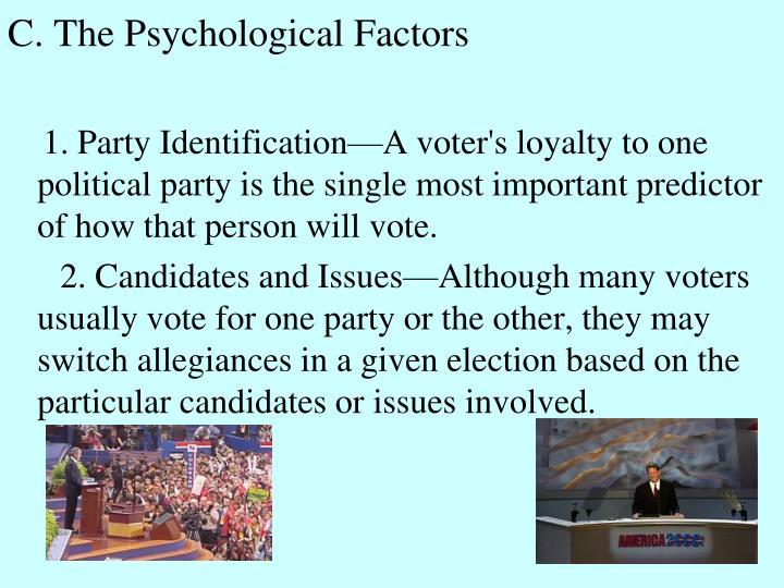 C. The Psychological Factors