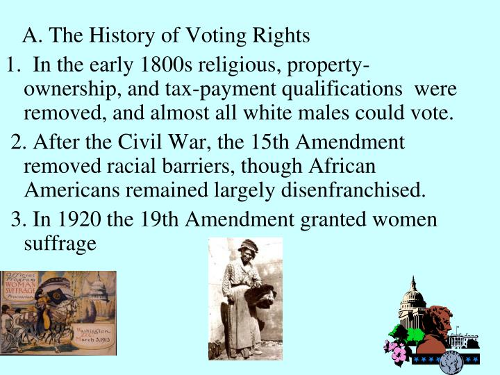 A. The History of Voting Rights