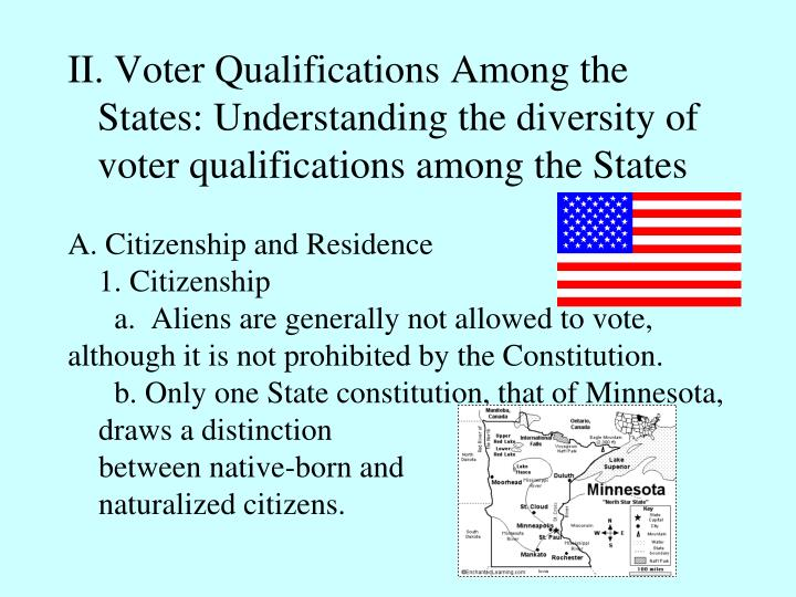 II. Voter Qualifications Among the States: Understanding the diversity of voter qualifications among the States