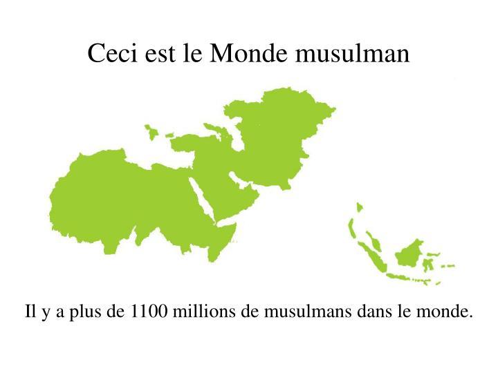 Ceci est le Monde musulman