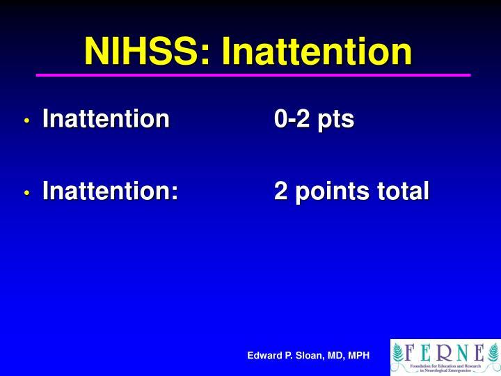 NIHSS: Inattention