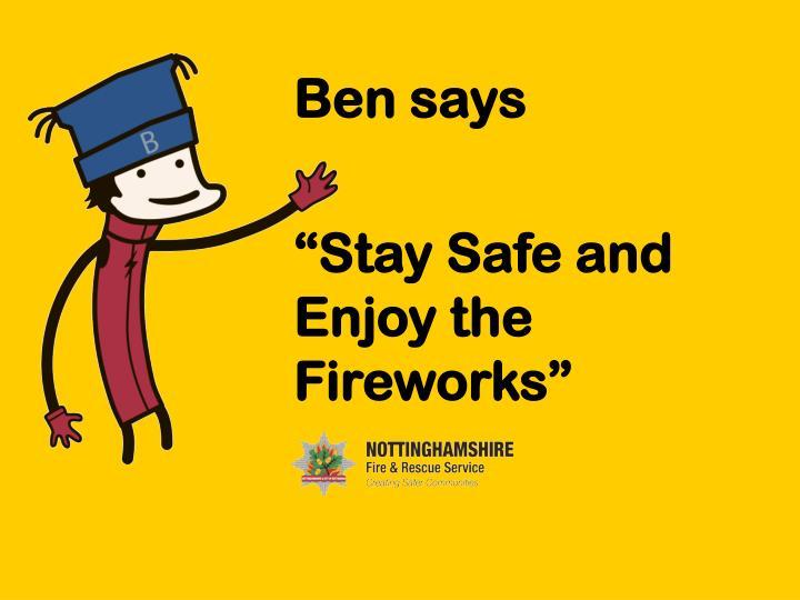 Ben says