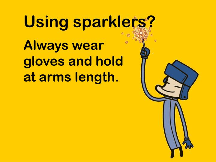 Using sparklers?