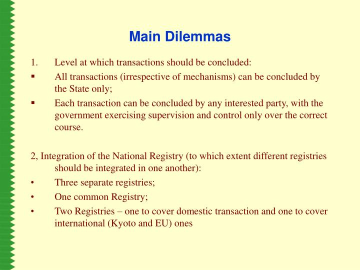 Main Dilemmas