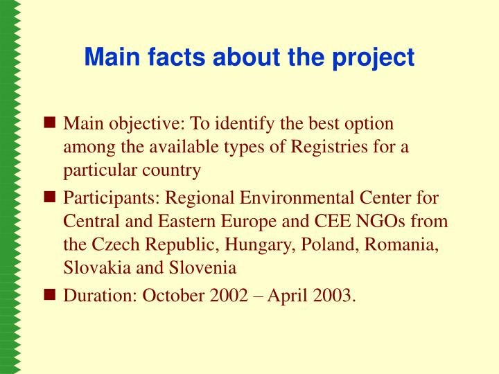 Main facts about the project