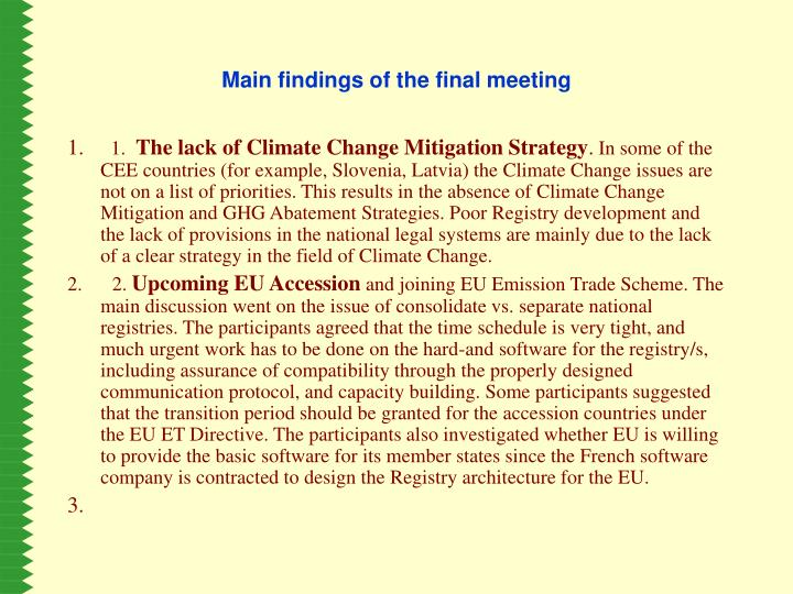 Main findings of the final meeting