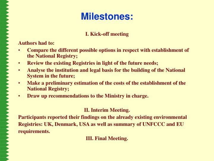 Milestones: