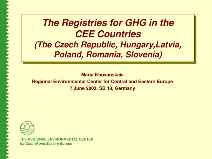 The Registries for GHG in the
