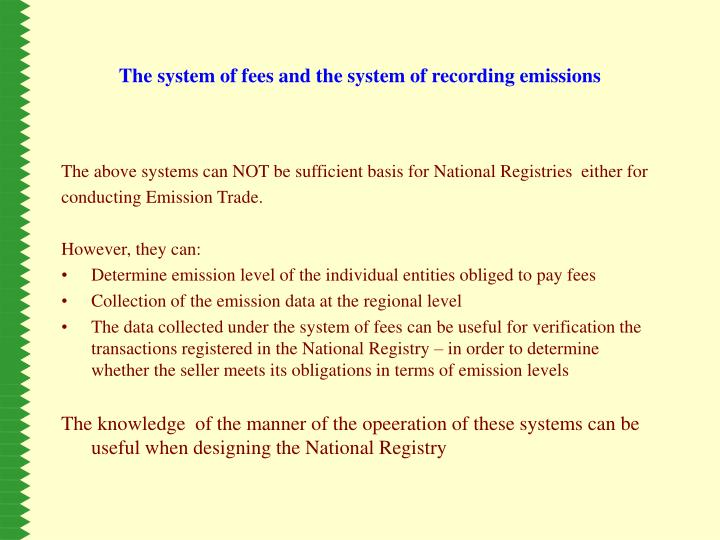 The system of fees and the system of recording emissions