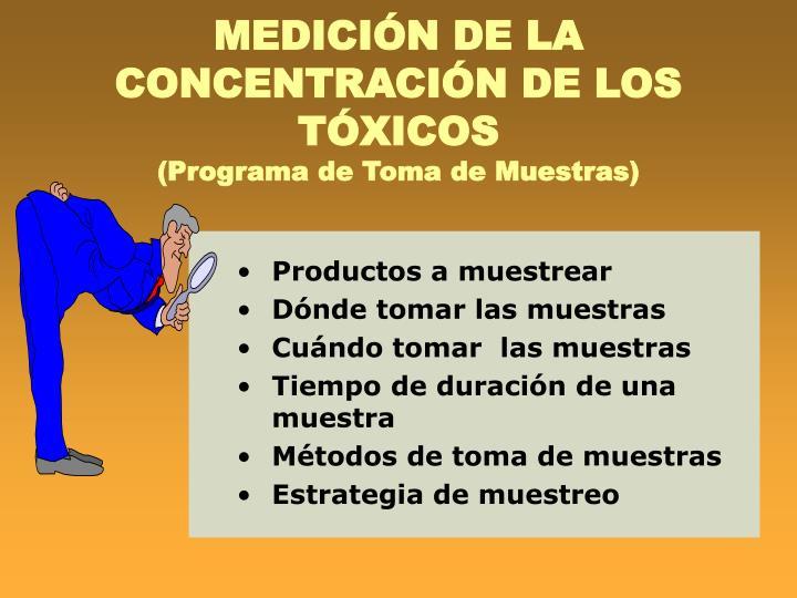 MEDICIÓN DE LA CONCENTRACIÓN DE LOS TÓXICOS