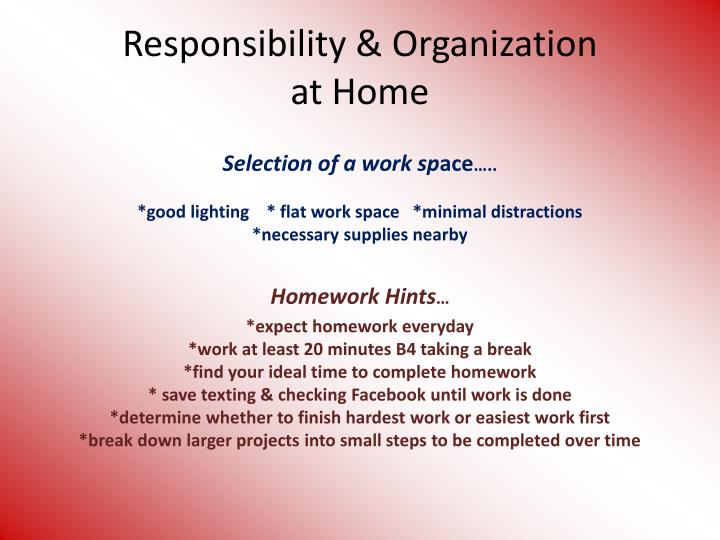 Responsibility organization at home
