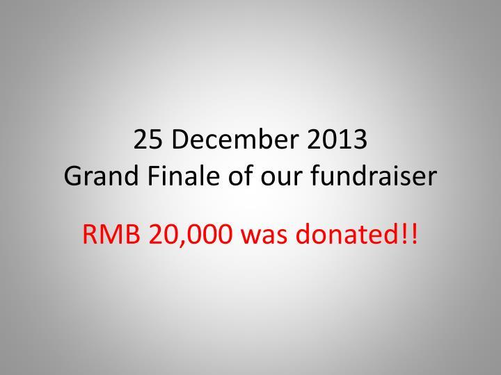 25 December 2013