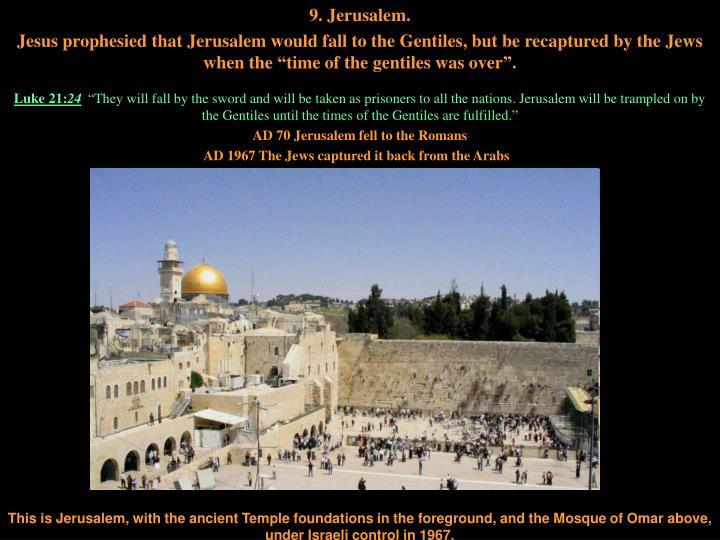 9. Jerusalem.