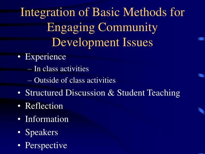 Integration of Basic Methods for Engaging Community Development Issues