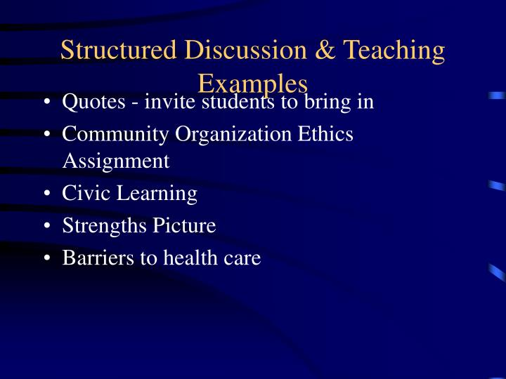 Structured Discussion & Teaching Examples
