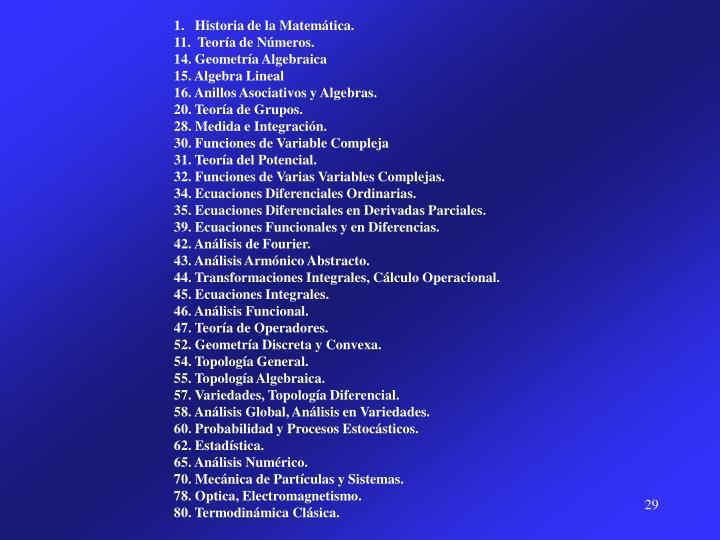 1.   Historia de la Matemática.