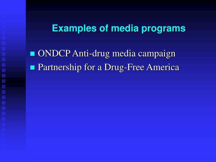 Examples of media programs