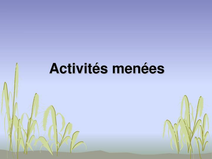 Activités menées