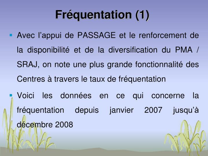 Fréquentation (1)