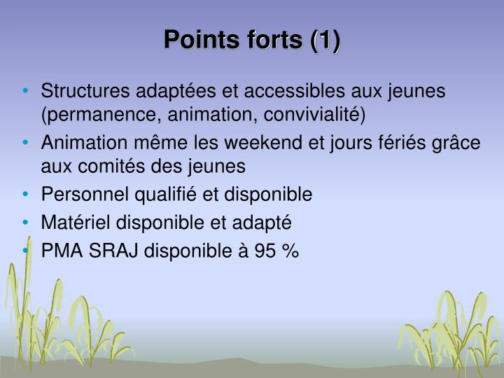 Points forts (1)