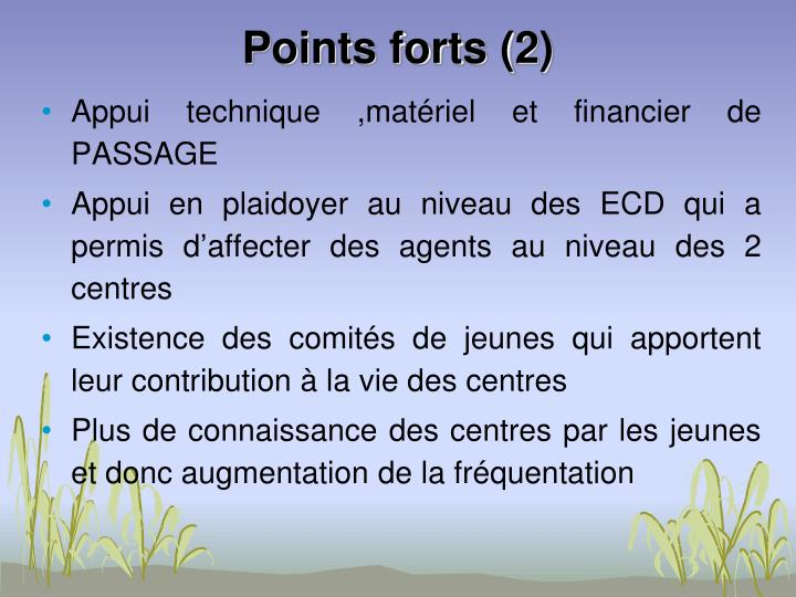 Points forts (2)