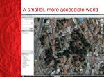a smaller more accessible world2