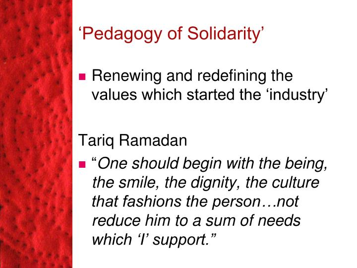 'Pedagogy of Solidarity'