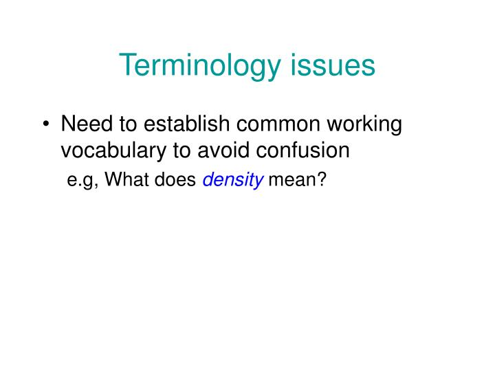 Terminology issues