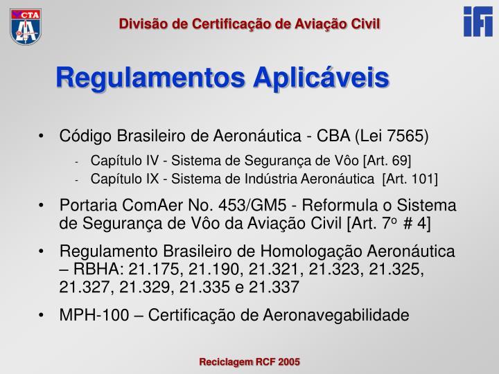 Código Brasileiro de Aeronáutica - CBA (Lei 7565)