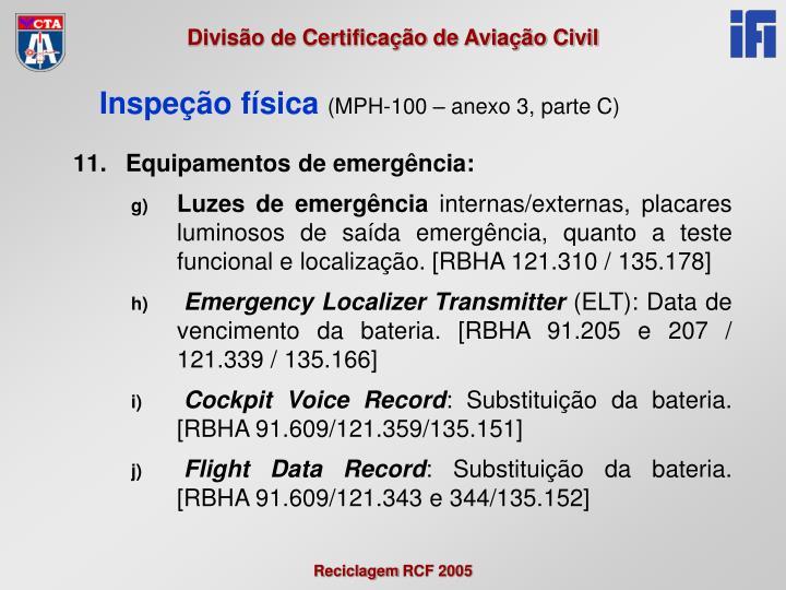 Equipamentos de emergência: