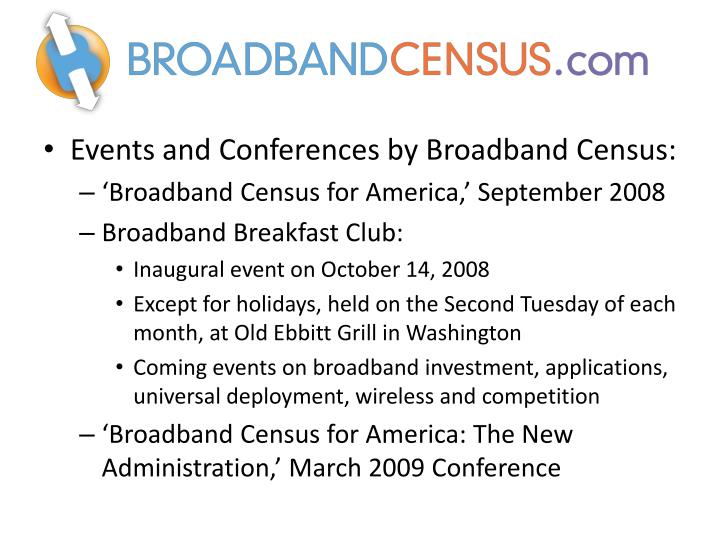 Events and Conferences by Broadband Census: