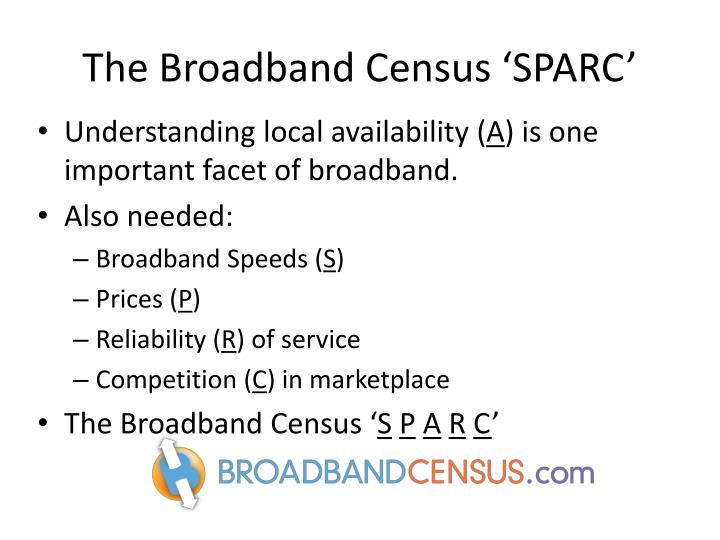 The Broadband Census 'SPARC'