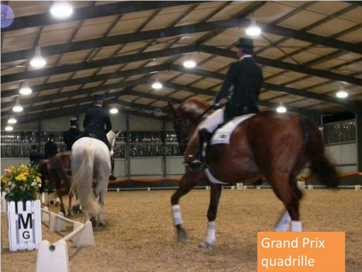 Grand Prix quadrille