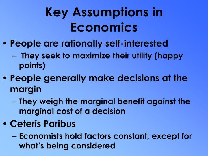 Key Assumptions in Economics