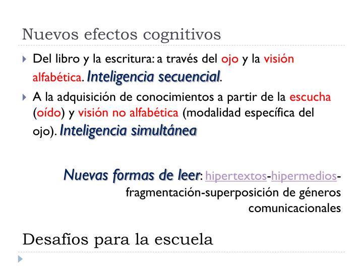 Nuevos efectos cognitivos