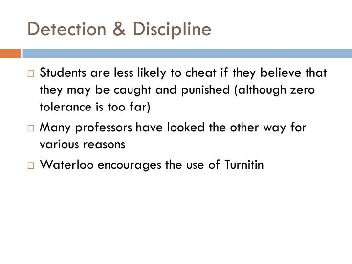 Detection & Discipline