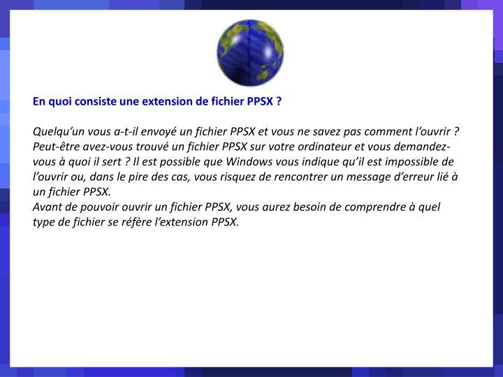 En quoi consiste une extension de fichier PPSX ?