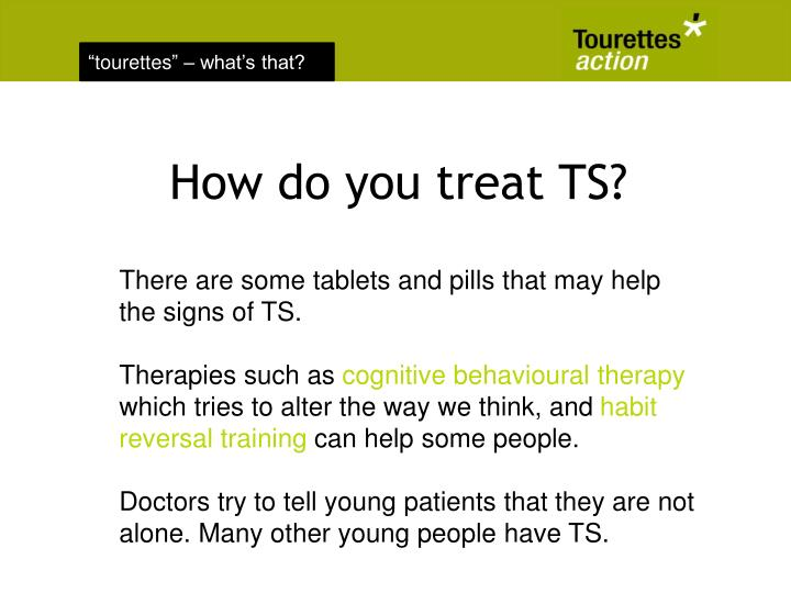 How do you treat TS?