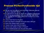 present perfect voltooide tijd3