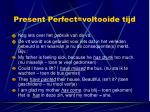 present perfect voltooide tijd5