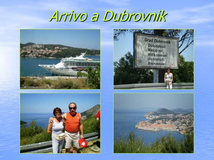 Arrivo a Dubrovnik