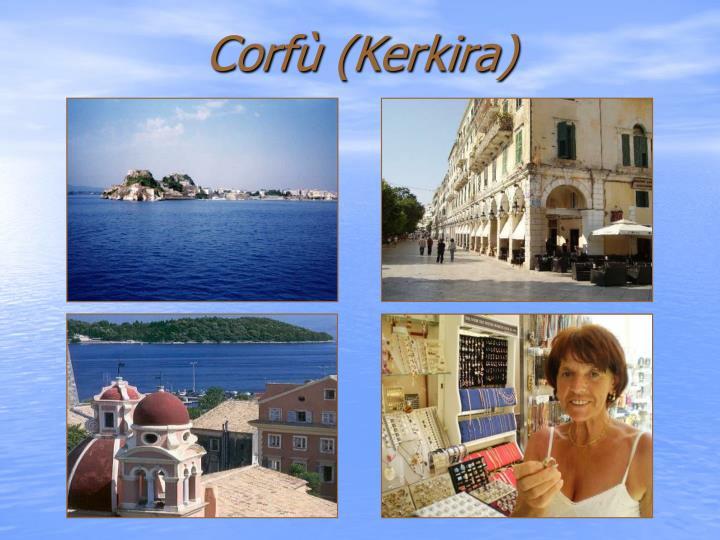 Corfù (Kerkira)